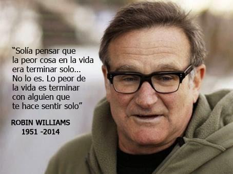 Frases De Robin Williams Que Te Harán Ver La Vida De Manera