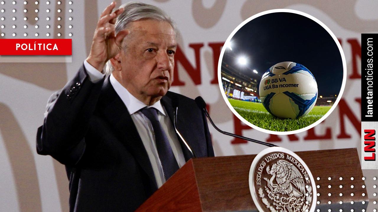 AMLO defenderá a aficionados: me preocupa que quieran cobrar por ver futbol