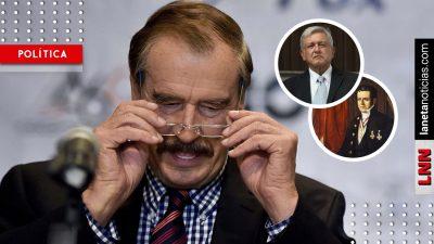 Fox insinúa que AMLO se venderá a EU y lo apoda 'el nuevo Santa Anna'