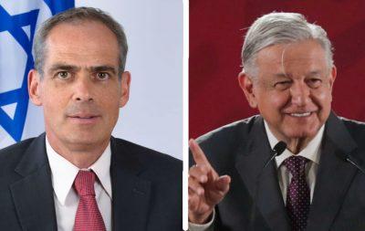 Israel ratifica apoyo al gobierno de AMLO; aplaude lucha contra la corrupción