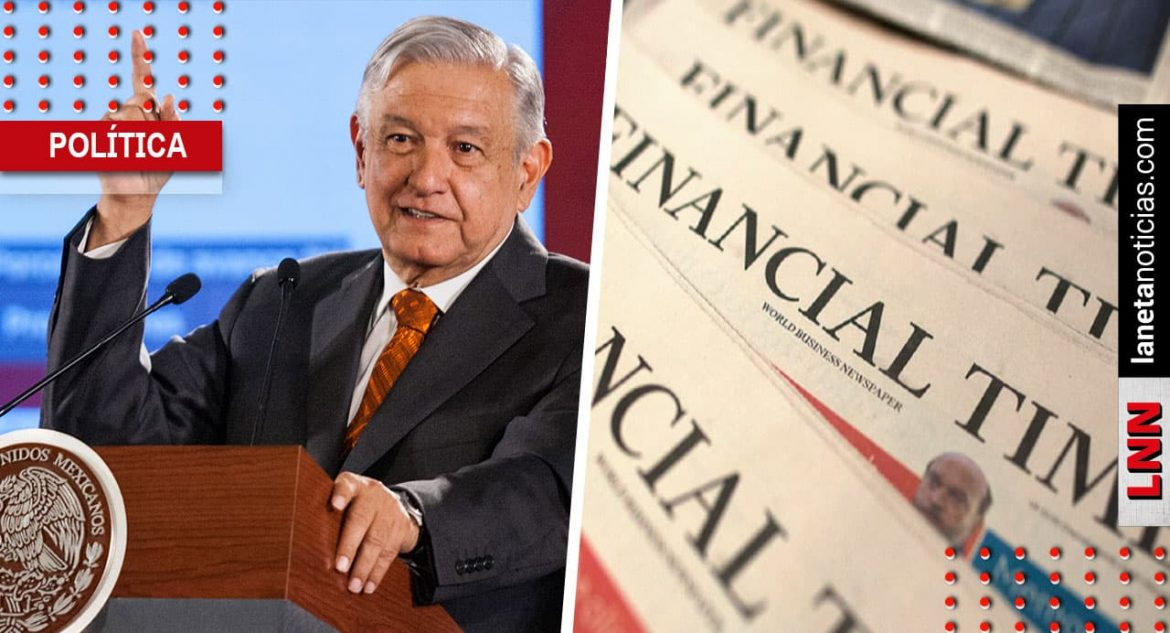AMLO Peña Nieto Financial Times