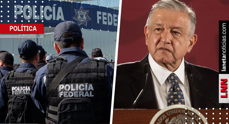 AMLO Policía Federal corrido