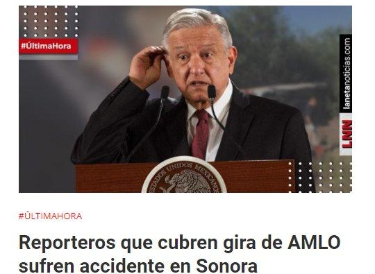 AMLO envía mensaje a periodistas que sufrieron accidente en Sonora