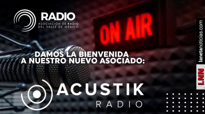 Acustik se integra a la Asociación de Radio del Valle de México