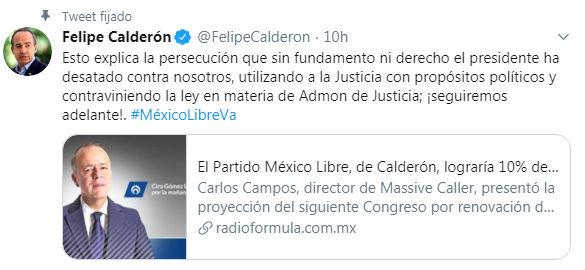 Calderón acusa persecución por México Libre